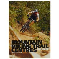 Vertebrate Publishing Mountain Biking Trail Centres - The Guide